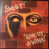 Sweet ‎- Give Us A Wink  RS 1036