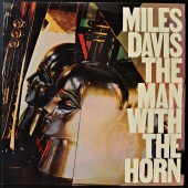 Miles Davis ‎- The Man With The Horn - Muž S Trubkou  1115 3518