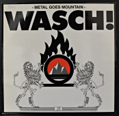 Wasch! ‎- Metal Goes Mountain CB 03