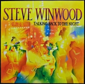 Steve Winwood - Talking Back To The Night  204 771