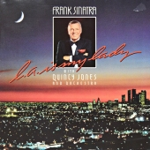 Frank Sinatra With Quincy Jones And Orchestra ‎- L.A. Is My Lady  925 145-1