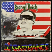 Sacred Reich ‎- Ignorance  ST-73306