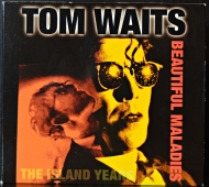 Tom Waits ‎- Beautiful Maladies - The Island Years 524 519-2