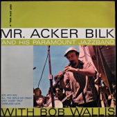 Mr. Acker Bilk And His Paramount Jazz Band With Bob Wallis - Mr. Acker Bilk And His Paramount Jazz Band With Bob Wallis   SEP 374